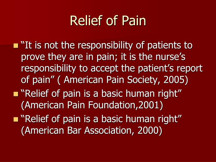 Relief of Pain