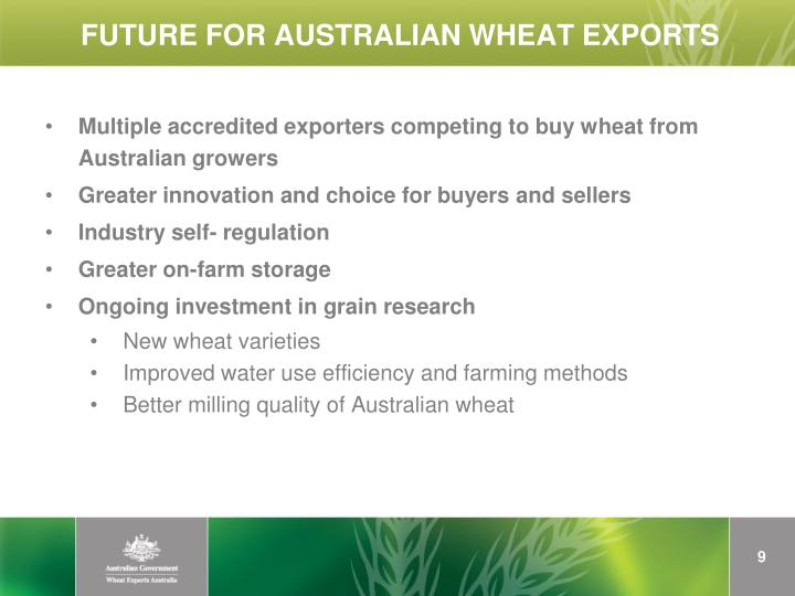 FUTURE FOR AUSTRALIAN WHEAT EXPORTS