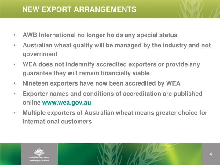 NEW EXPORT ARRANGEMENTS