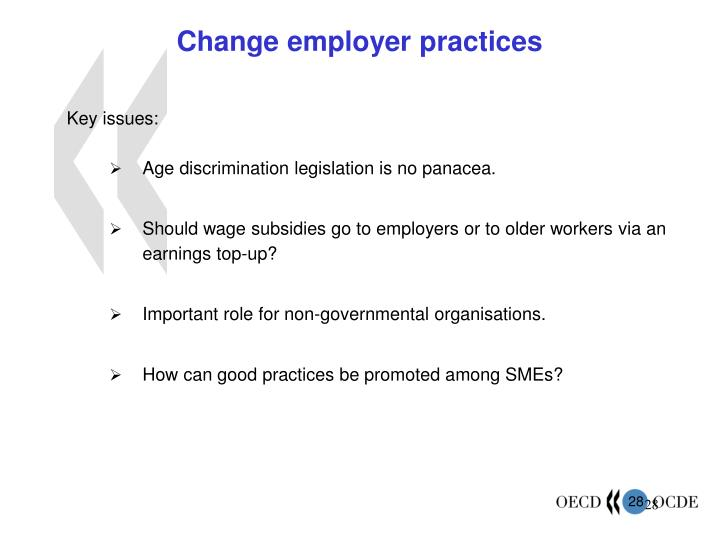 Change employer practices