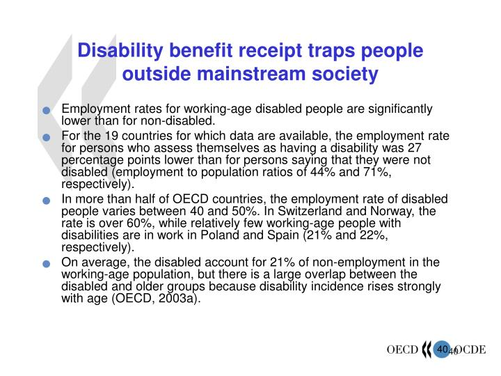 Disability benefit receipt traps people outside mainstream society