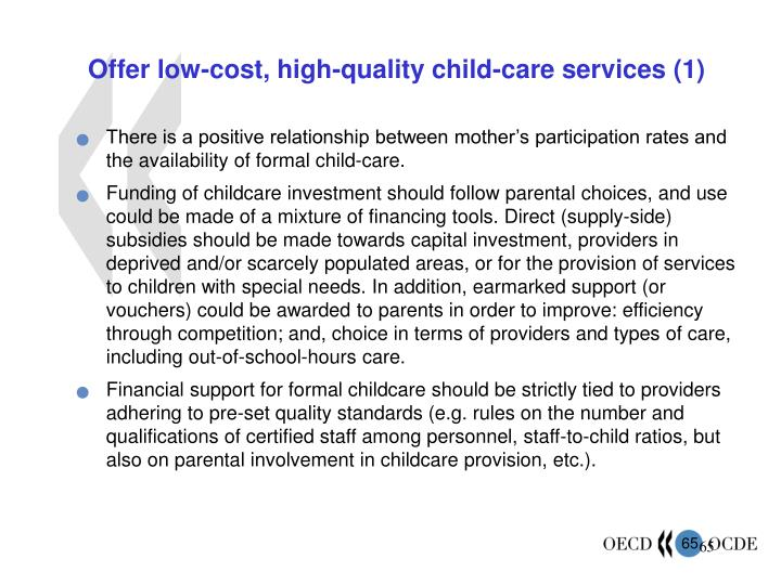 Offer low-cost, high-quality child-care services (1)
