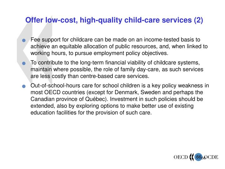 Offer low-cost, high-quality child-care services (2)