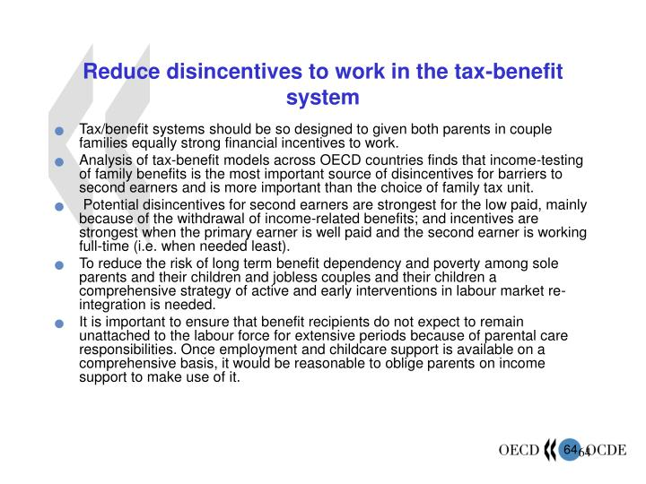 Reduce disincentives to work in the tax-benefit system