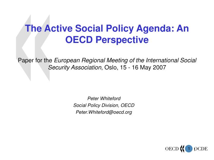 The Active Social Policy Agenda: An OECD Perspective