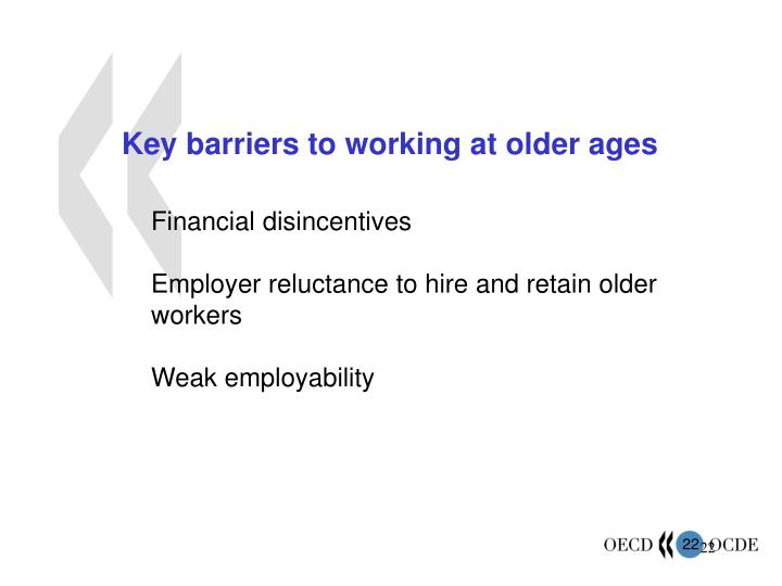 Key barriers to working at older ages