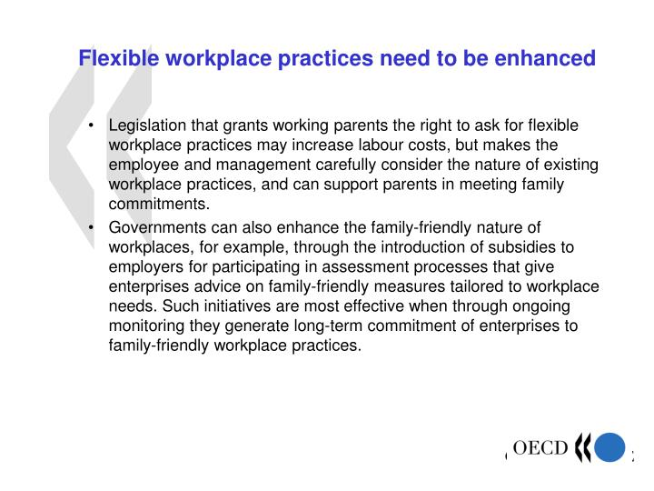 Flexible workplace practices need to be enhanced