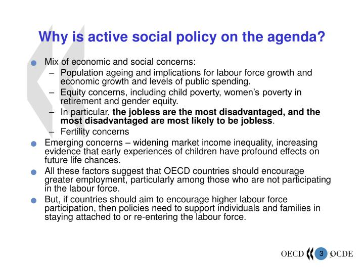 Why is active social policy on the agenda