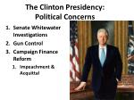 the clinton presidency political concerns