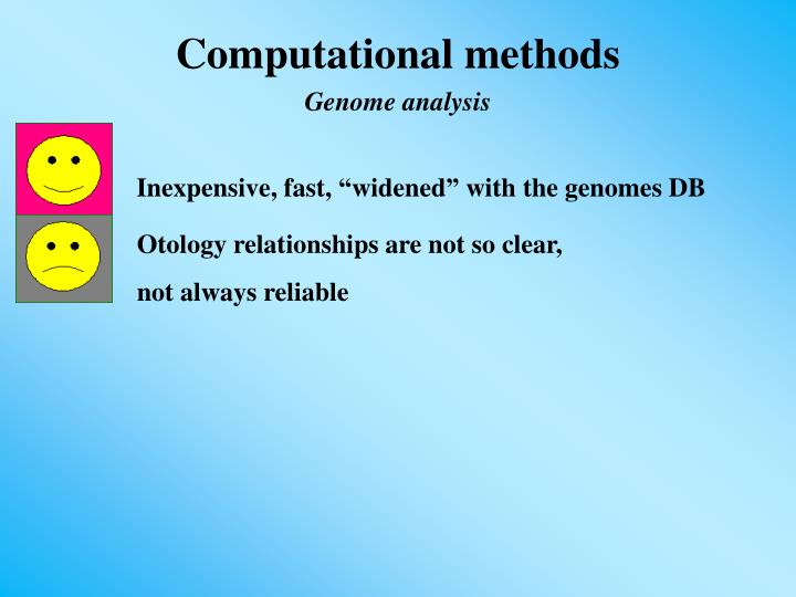 """Inexpensive, fast, """"widened"""" with the genomes DB"""