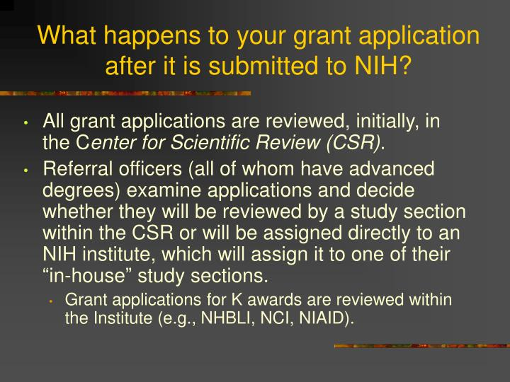 What happens to your grant application after it is submitted to NIH?