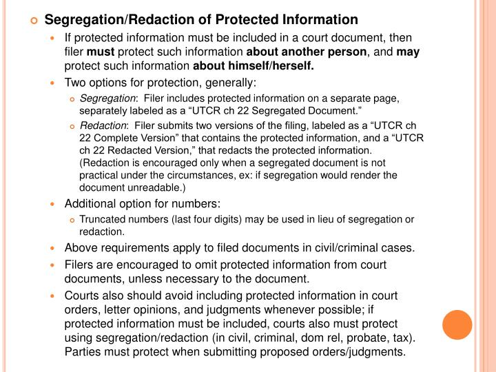 Segregation/Redaction of Protected Information