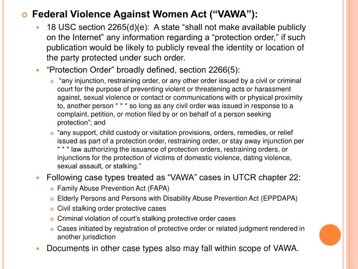 """Federal Violence Against Women Act (""""VAWA""""):"""