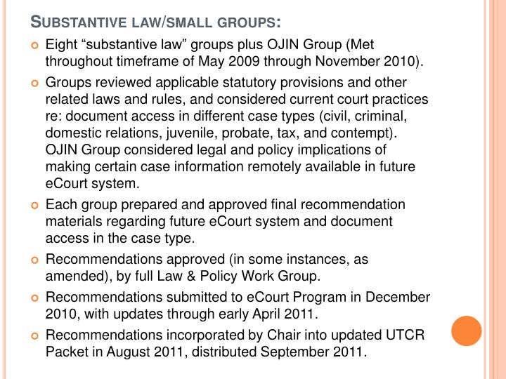 Substantive law/small groups: