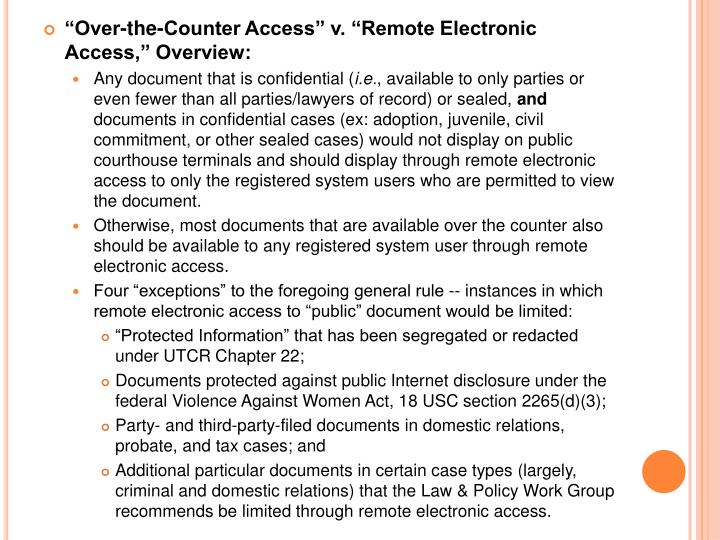 """""""Over-the-Counter Access"""" v. """"Remote Electronic Access,"""" Overview:"""