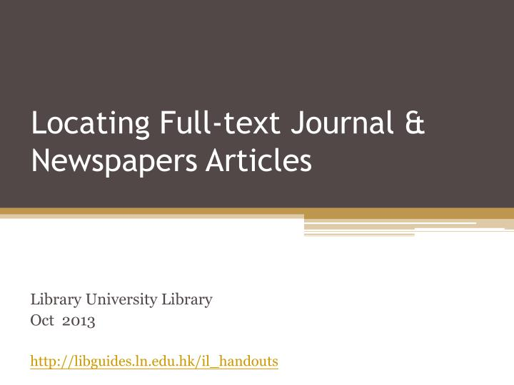locating full text journal newspapers articles
