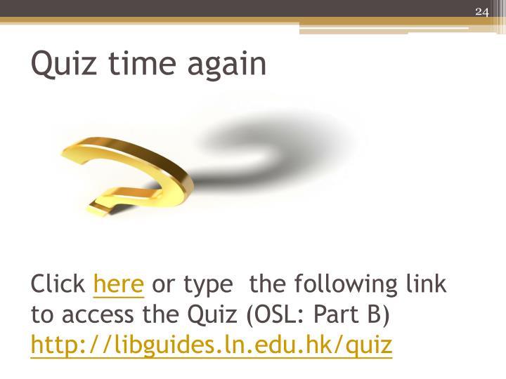 Quiz time again