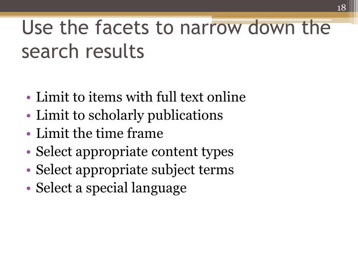 Use the facets to narrow down the search results