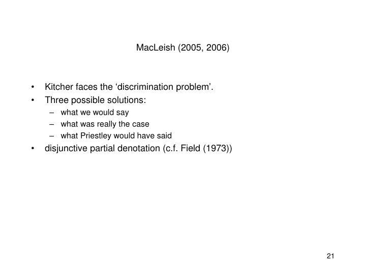MacLeish (2005, 2006)