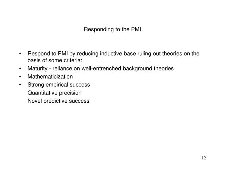 Responding to the PMI