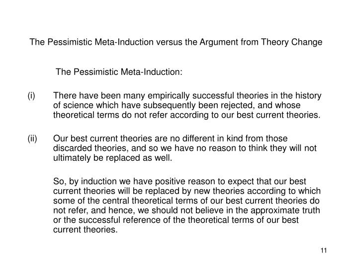 The Pessimistic Meta-Induction versus the Argument from Theory Change