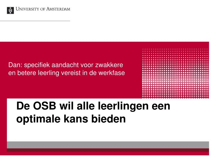 De OSB wil alle leerlingen een optimale kans bieden