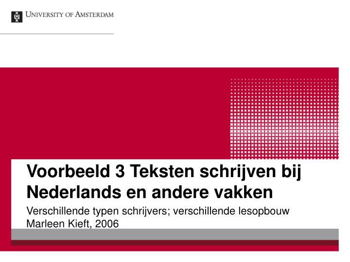 Voorbeeld 3 Teksten schrijven bij Nederlands en andere vakken
