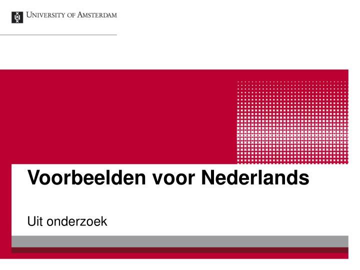 Voorbeelden voor Nederlands