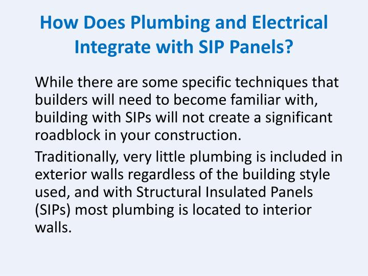 How Does Plumbing and Electrical Integrate with SIP Panels?