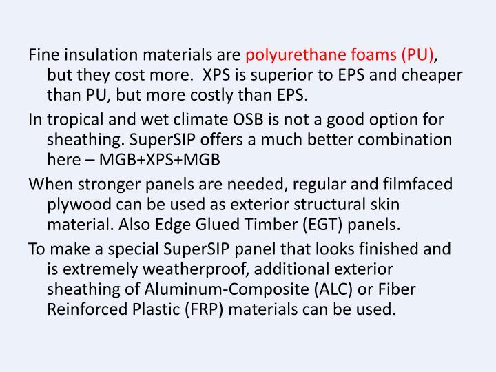 Fine insulation materials are