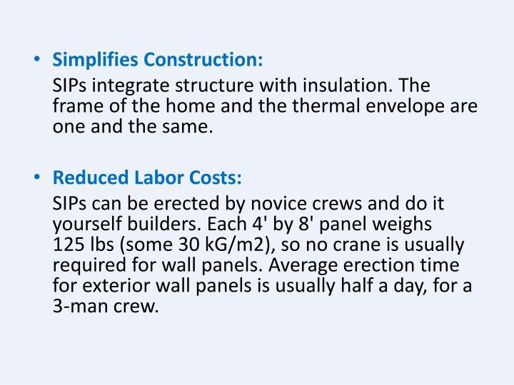 Simplifies Construction: