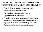 breeding systems competing interests of males and females