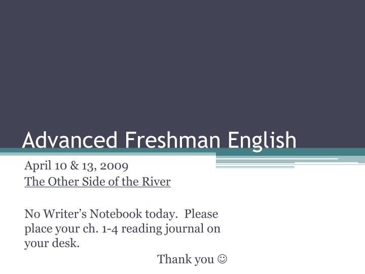 Advanced Freshman English
