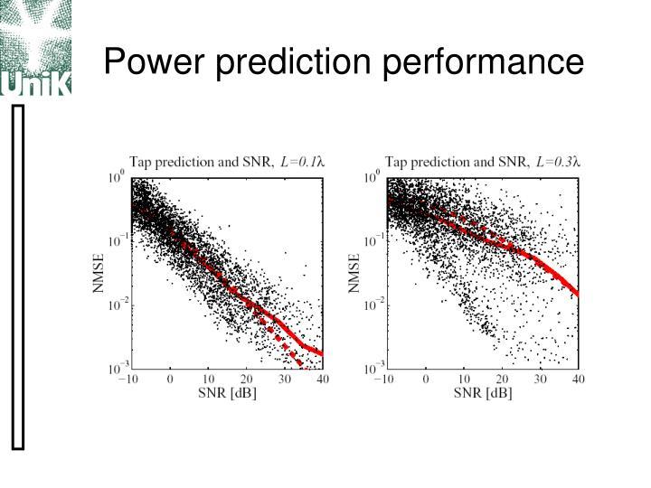 Power prediction performance