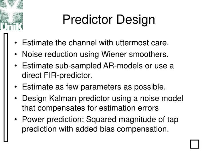 Predictor Design