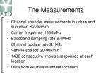 the measurements
