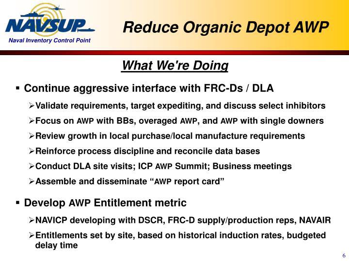 Reduce Organic Depot AWP