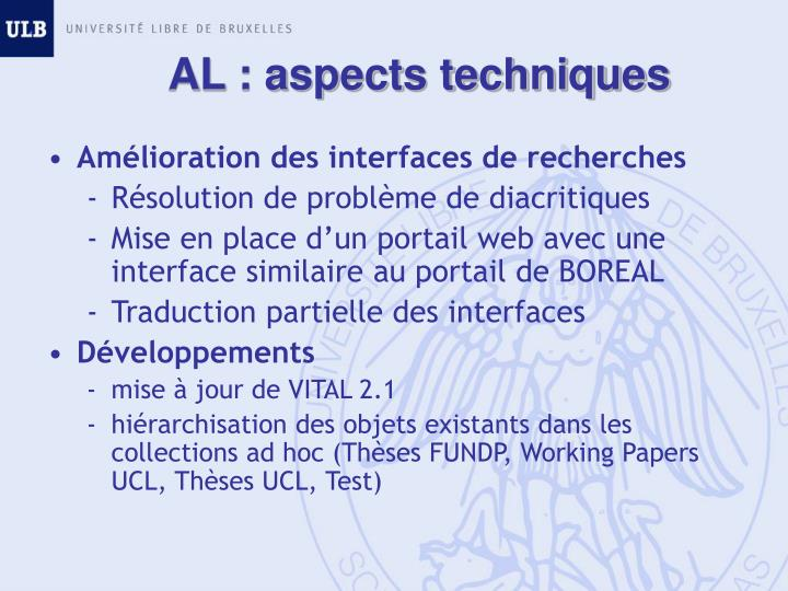AL : aspects techniques
