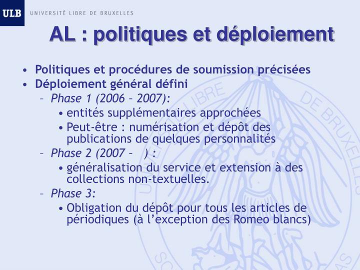 AL : politiques et déploiement