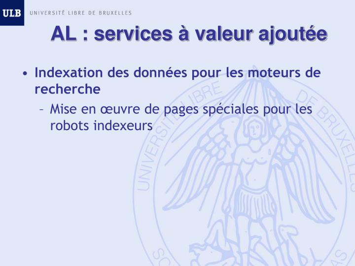 AL : services à valeur ajoutée