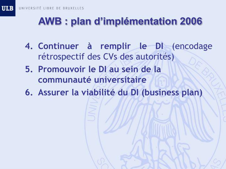 AWB : plan d'implémentation 2006