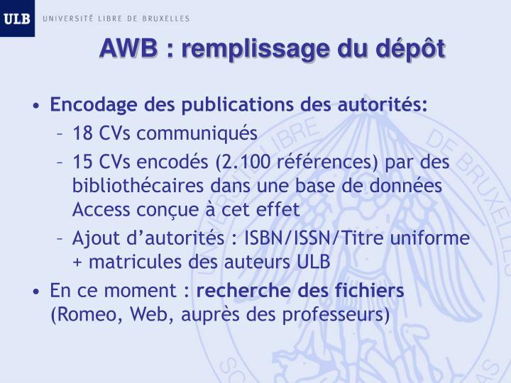 AWB : remplissage du dépôt