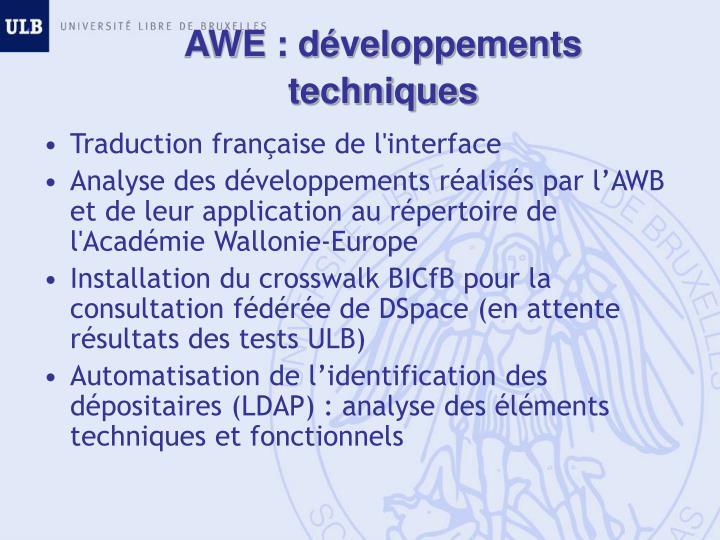 AWE : développements techniques