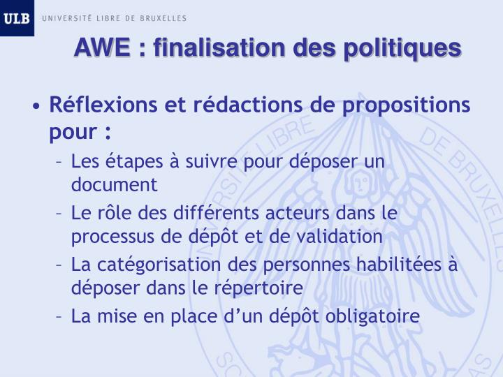 AWE : finalisation des politiques