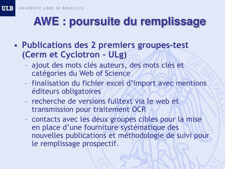 AWE : poursuite du remplissage