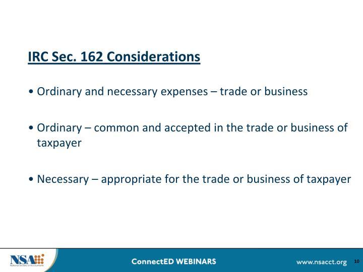 IRC Sec. 162 Considerations