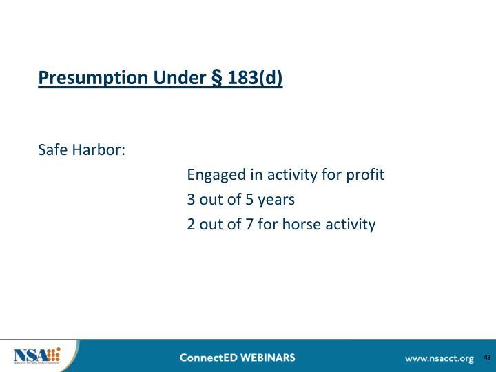 Presumption Under § 183(d)