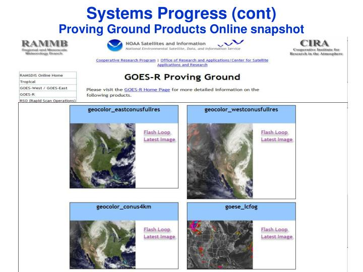 Systems Progress (cont)