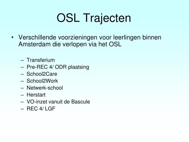 OSL Trajecten