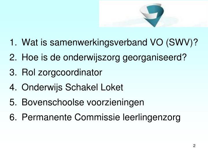 Wat is samenwerkingsverband VO (SWV)?